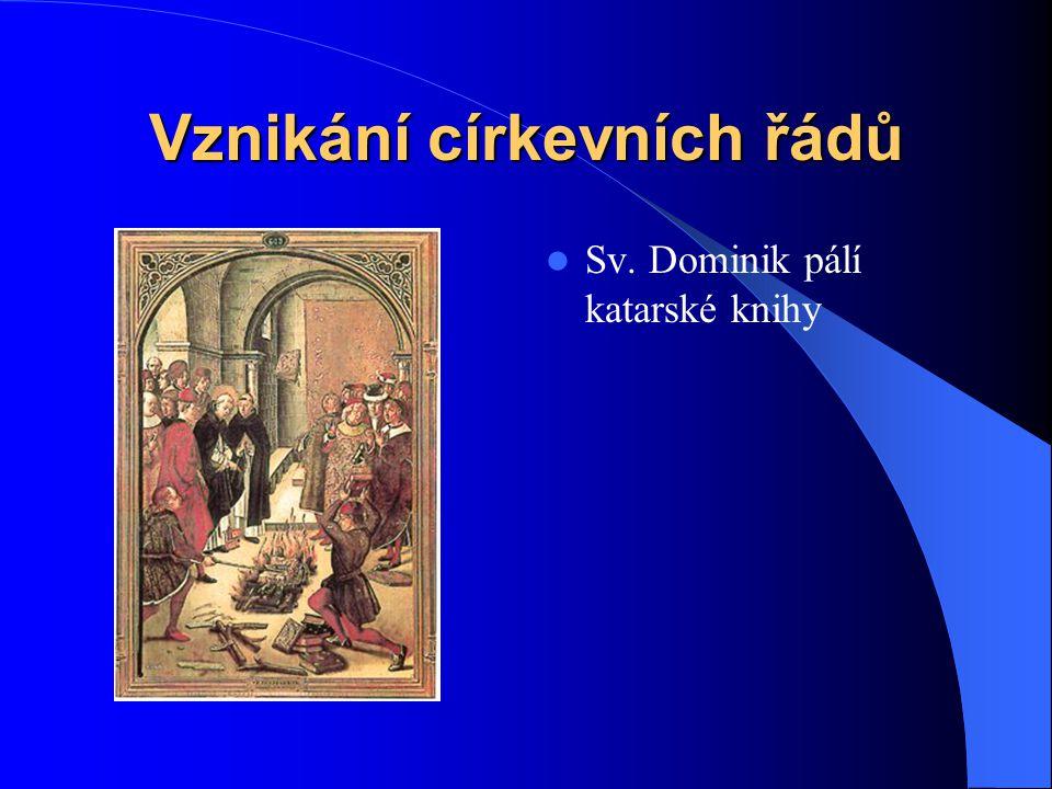 Dominikánští světci a světice  Sv. Dominik († 1221)  Sv. Petr Veronský († 1252)  Sv. Zdislava z Lemberka († 1252)  Sv. Hyacint Krakovský († 1257)