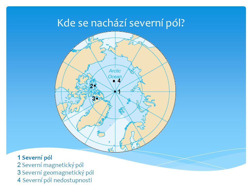 Kde se nachází severní pól.