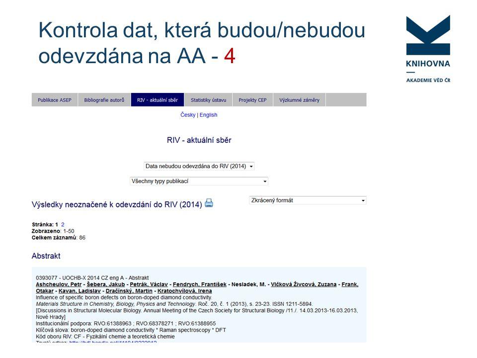 Kontrola dat, která budou/nebudou odevzdána na AA - 4
