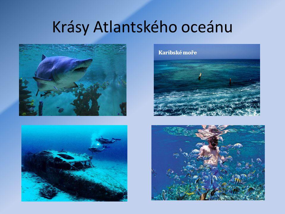 Krásy Atlantského oceánu Karibské moře