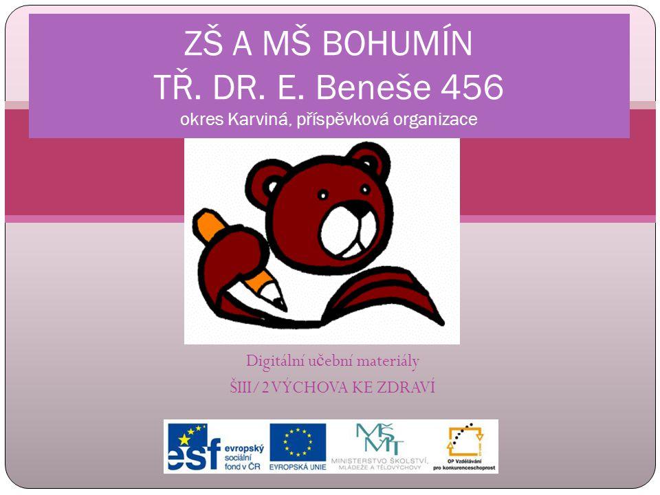 DRUHÝ TRIMESTR ZŠ a MŠ tř. Dr. E. Beneše 456 Bohumín