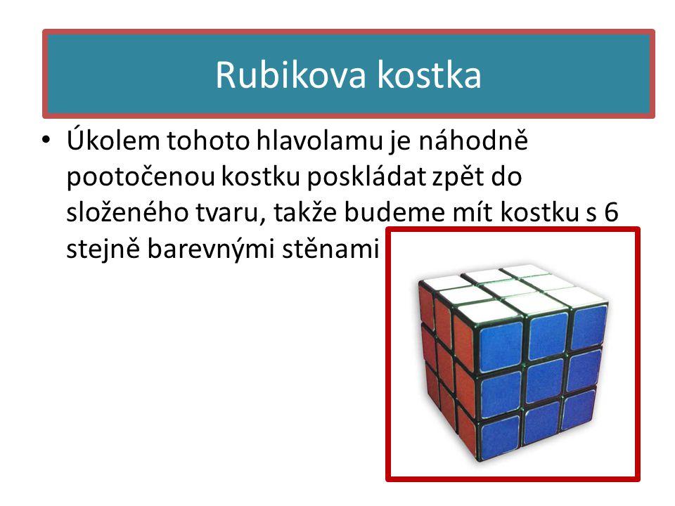 • Úkolem tohoto hlavolamu je náhodně pootočenou kostku poskládat zpět do složeného tvaru, takže budeme mít kostku s 6 stejně barevnými stěnami Rubikova kostka