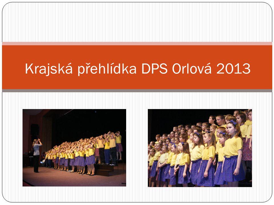 Krajská přehlídka DPS Orlová 2013