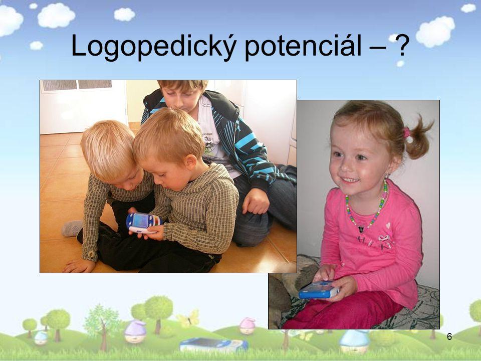 6 Logopedický potenciál – ?