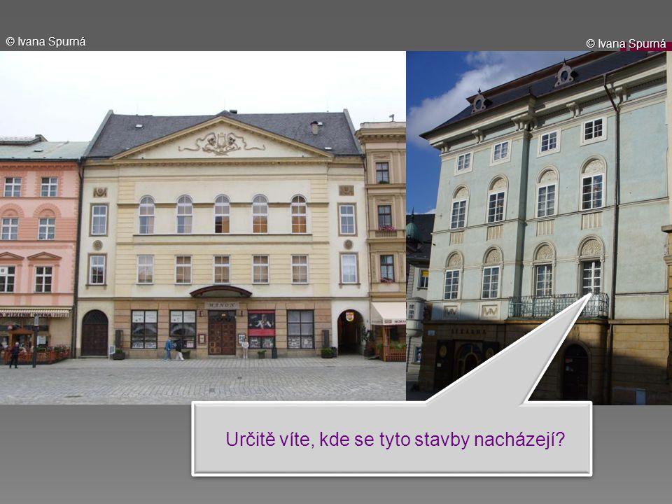 Určitě víte, kde se tyto stavby nacházejí? © Ivana Spurná