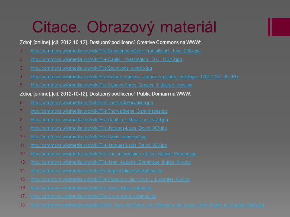 Citace. Obrazový materiál Zdroj: [online]. [cit. 2012-10-12]. Dostupný pod licencí Creative Commons na WWW: 1. 1.http://commons.wikimedia.org/wiki/Fil