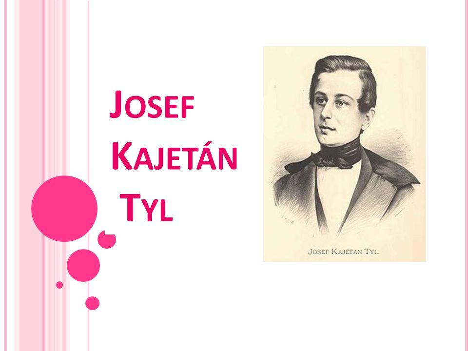 Josef Kajetán Tyl se narodil 4.února 1808 v Kutné Hoře.