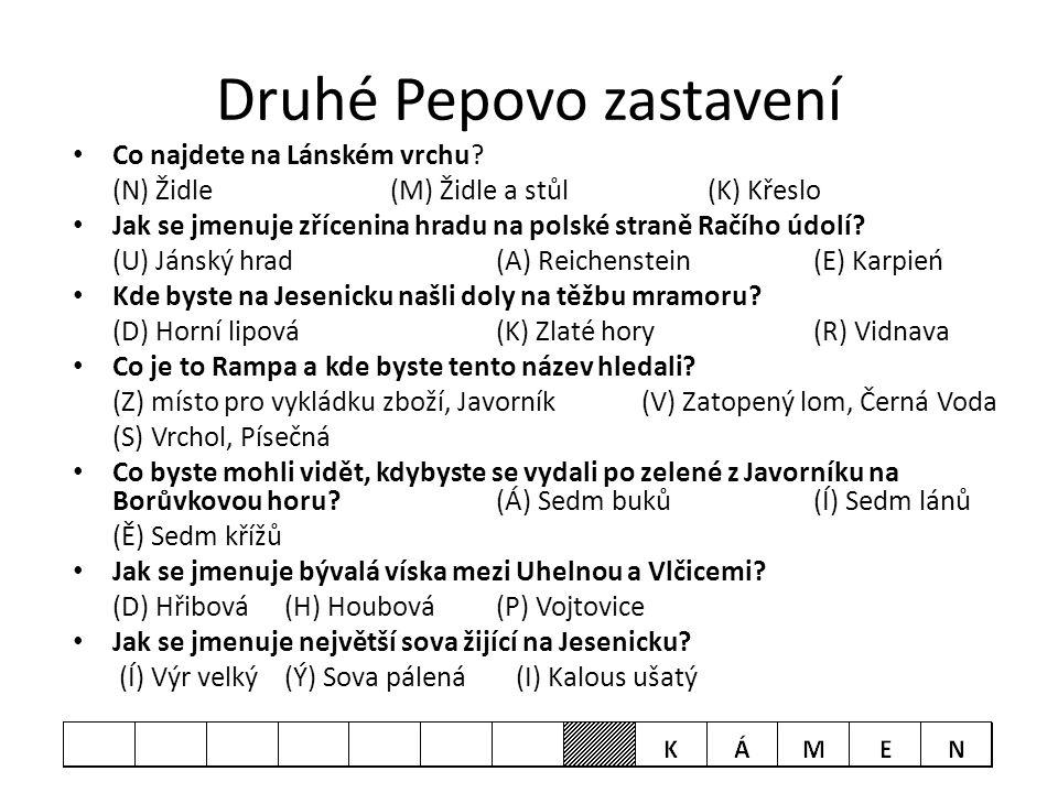 Druhé Pepovo zastavení • Co najdete na Lánském vrchu? (N) Židle (M) Židle a stůl(K) Křeslo • Jak se jmenuje zřícenina hradu na polské straně Račího úd