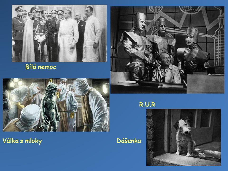 Bílá nemoc R.U.R Válka s mlokyDášenka