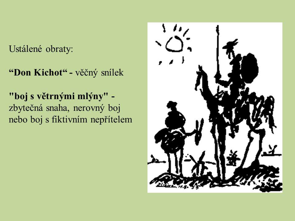 """Ustálené obraty: """"Don Kichot"""" - věčný snílek"""