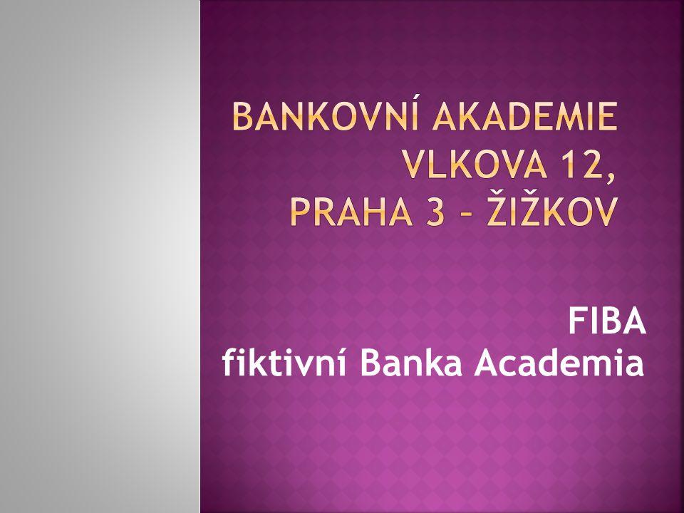 FIBA fiktivní Banka Academia