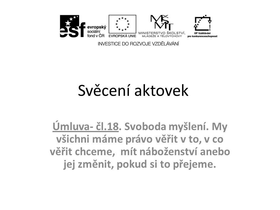 Svěcení aktovek Úmluva- čl.18.Svoboda myšlení.
