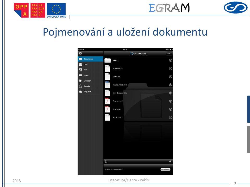 EGRAMEGRAM Pojmenování a uložení dokumentu Literatura/Dante - Peklo 9 2013