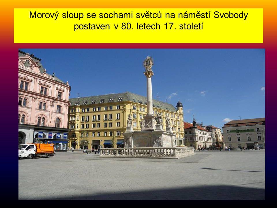 Morový sloup se sochami světců na náměstí Svobody postaven v 80. letech 17. století