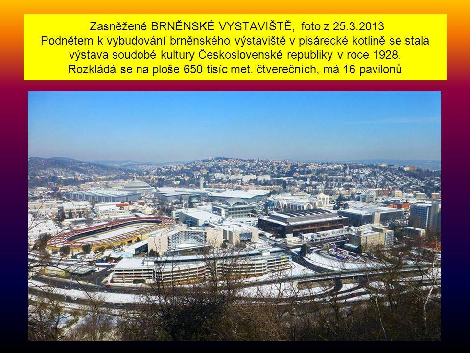 Zasněžené BRNĚNSKÉ VYSTAVIŠTĚ, foto z 25.3.2013 Podnětem k vybudování brněnského výstaviště v pisárecké kotlině se stala výstava soudobé kultury Československé republiky v roce 1928.