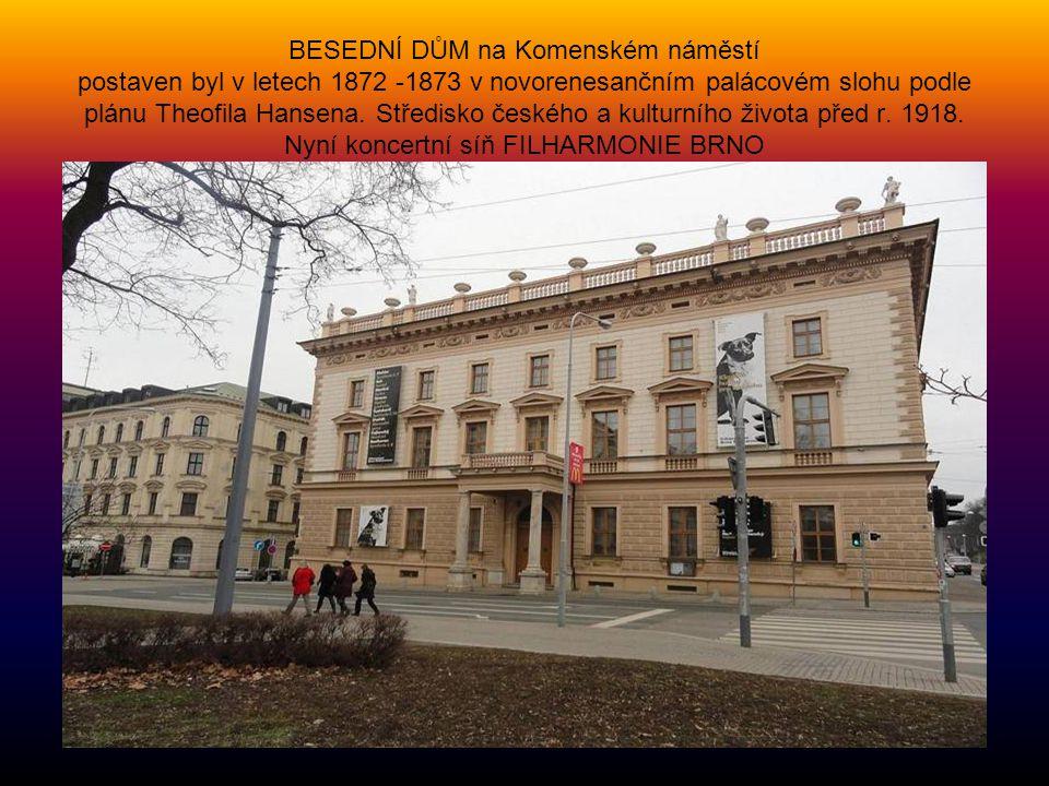 Budova, kde sídlí ÚSTAVNÍ SOUD České republiky - třída Joštova Bývalá Moravská zemská sněmovna. Budova byla postavena v roce 1872 podle projektu Rober