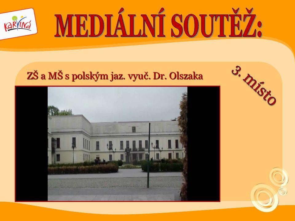 •Michail Jimnopulos ZŠ a MŠ s polským jaz. vyuč. Dr. Olszaka