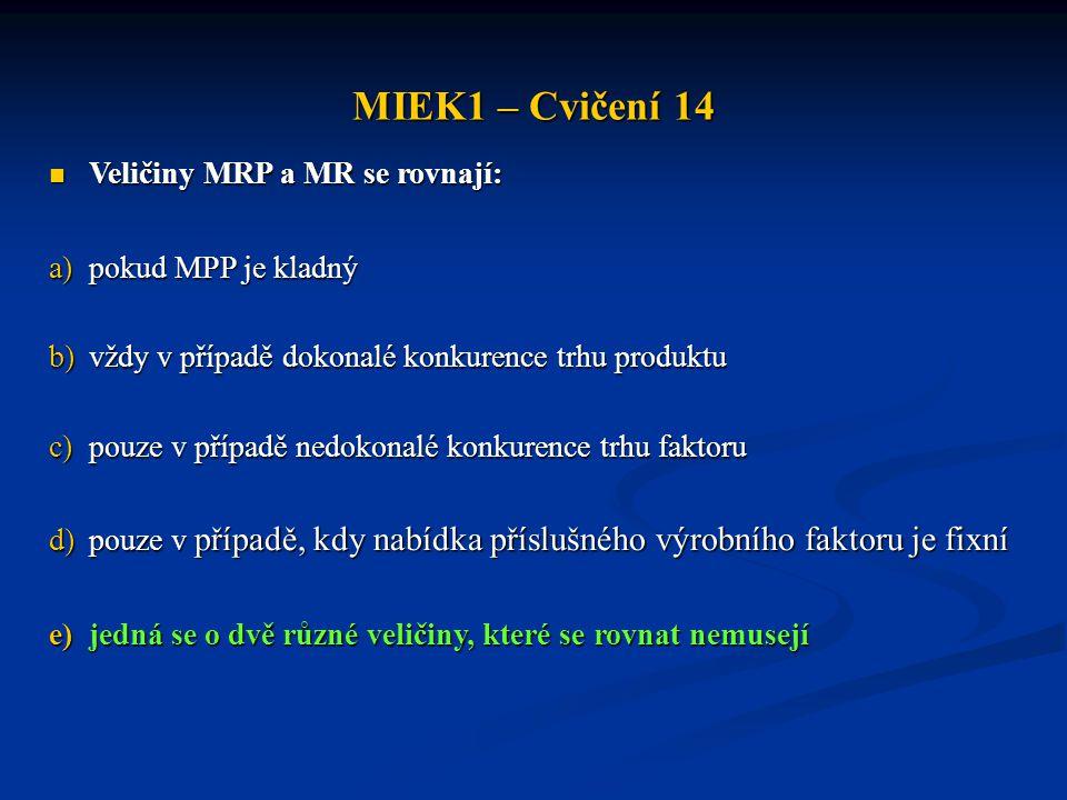 MIEK1 – Cvičení 14  MPP vstupů A, B, C jsou 12, 8 a 2.