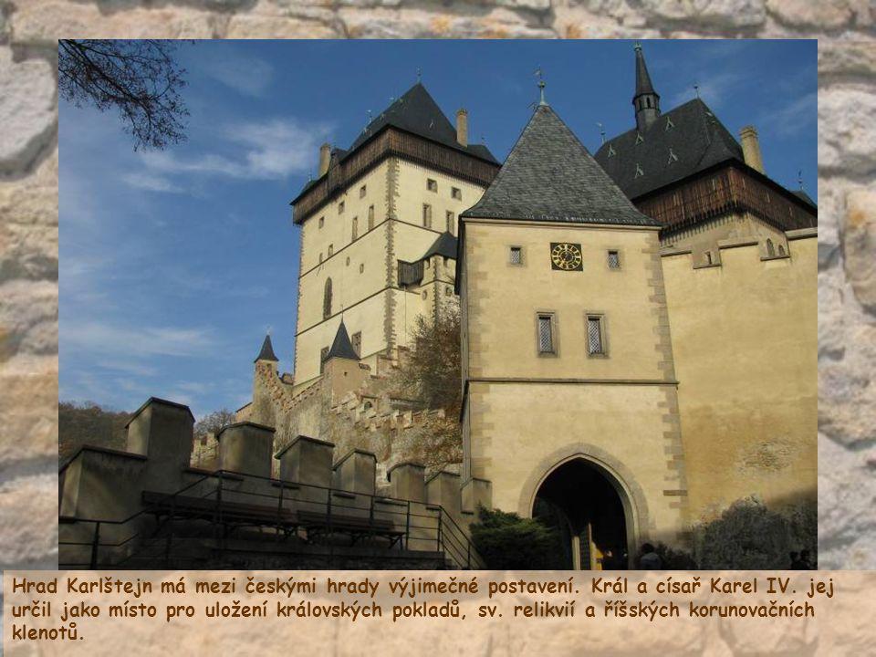 Hrad Karlštejn má mezi českými hrady výjimečné postavení.