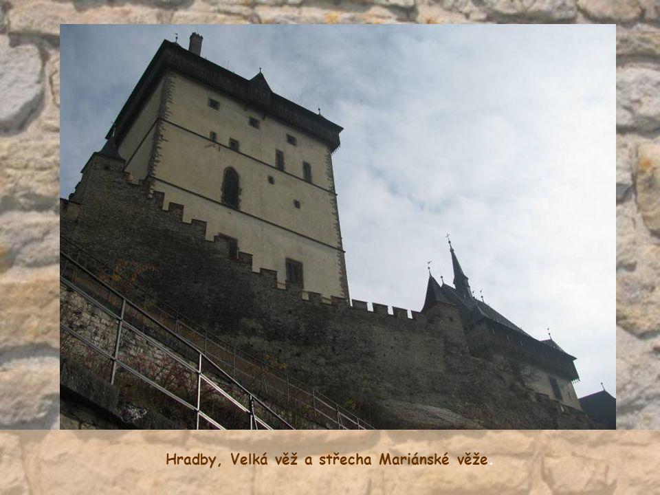 Hradby, Velká věž a střecha Mariánské věže.