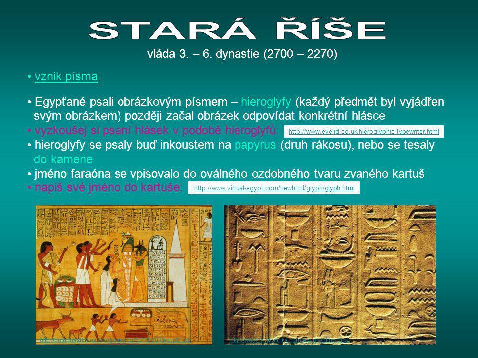 • vznik písma • Egypťané psali obrázkovým písmem – hieroglyfy (každý předmět byl vyjádřen svým obrázkem) později začal obrázek odpovídat konkrétní hlá