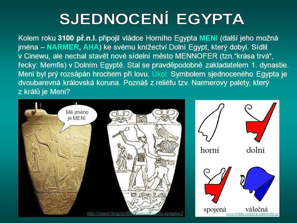 Kolem roku 3100 př.n.l. připojil vládce Horního Egypta MENI (další jeho možná jména – NARMER, AHA) ke svému knížectví Dolní Egypt, který dobyl. Sídlil