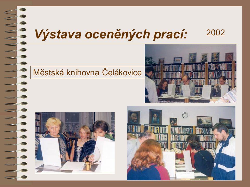 Výstava oceněných prací: Městská knihovna Čelákovice 2002 2002