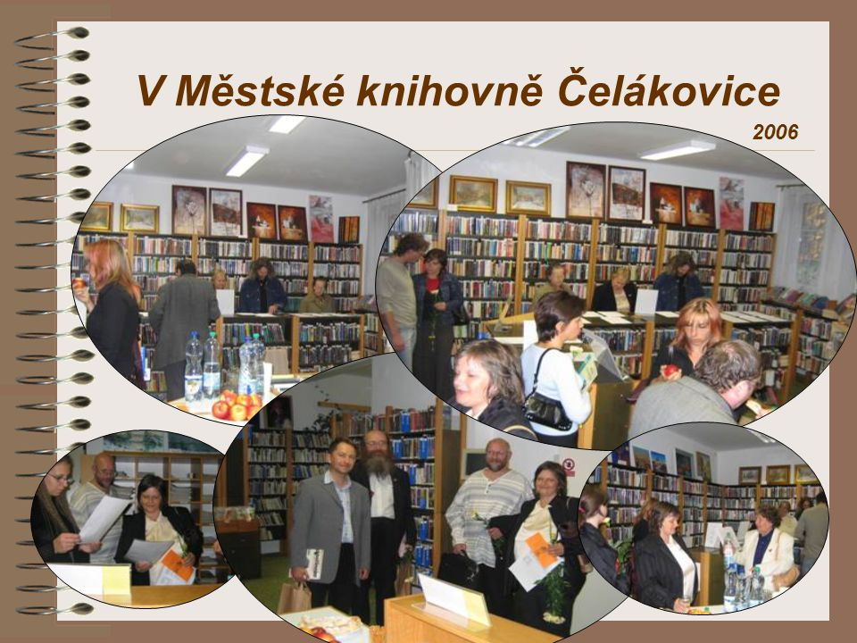 V Městské knihovně Čelákovice 2006