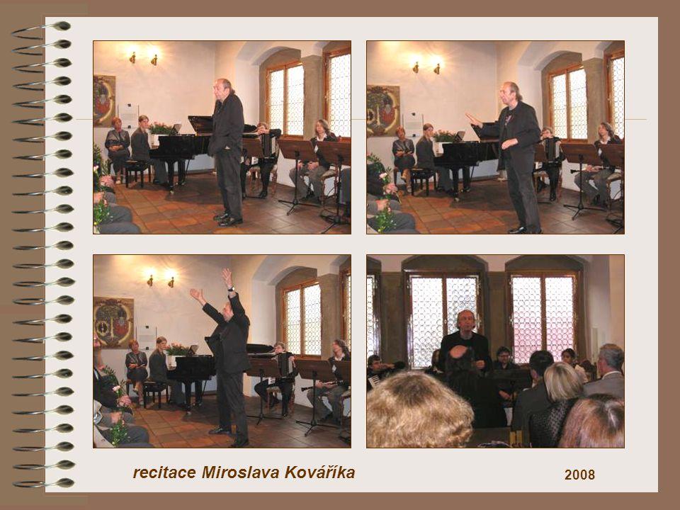 2008 recitace Miroslava Kováříka