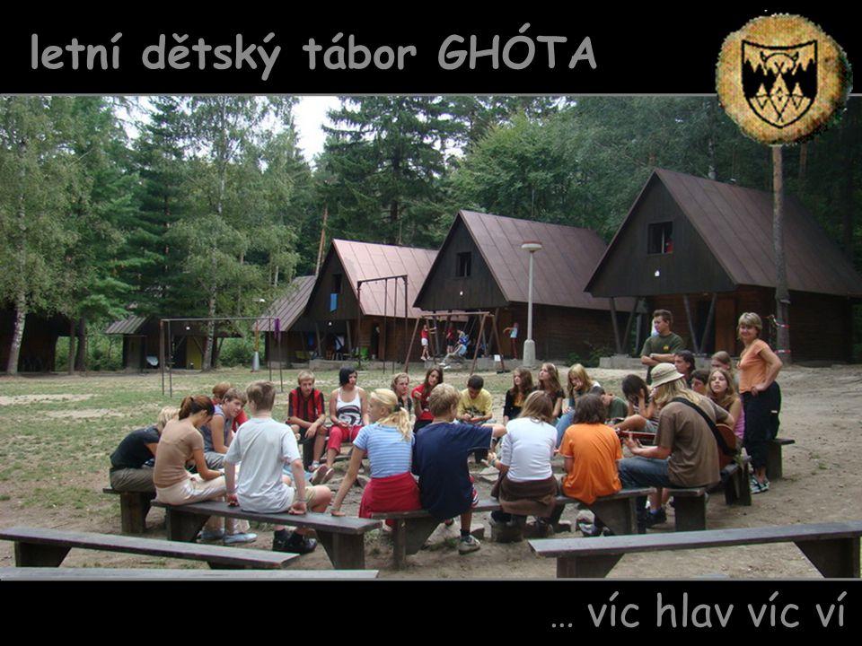… víc hlav víc ví letní dětský tábor GHÓTA