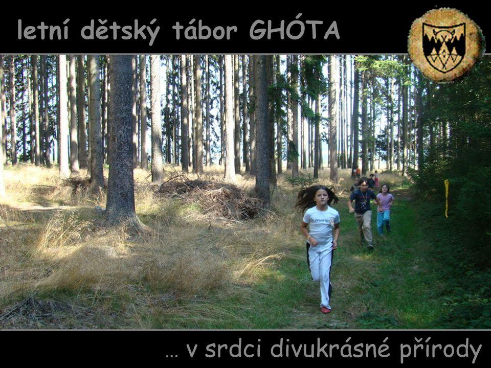 … v srdci divukrásné přírody letní dětský tábor GHÓTA