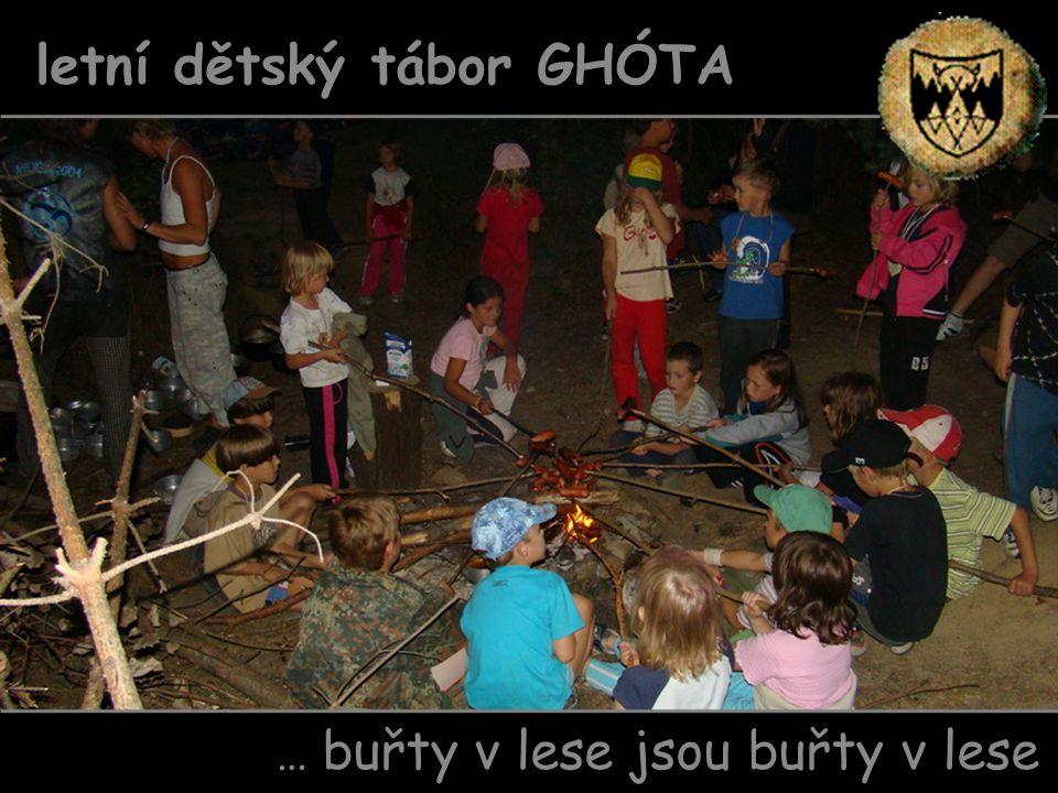 … buřty v lese jsou buřty v lese letní dětský tábor GHÓTA