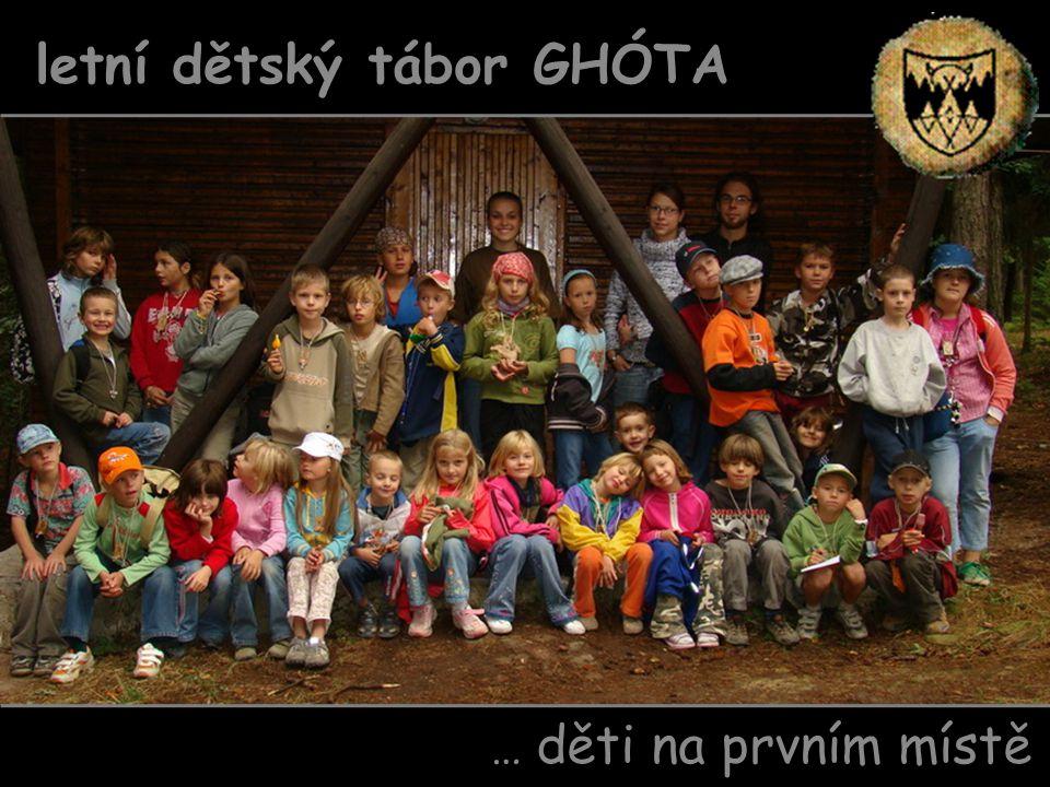 … děti na prvním místě letní dětský tábor GHÓTA