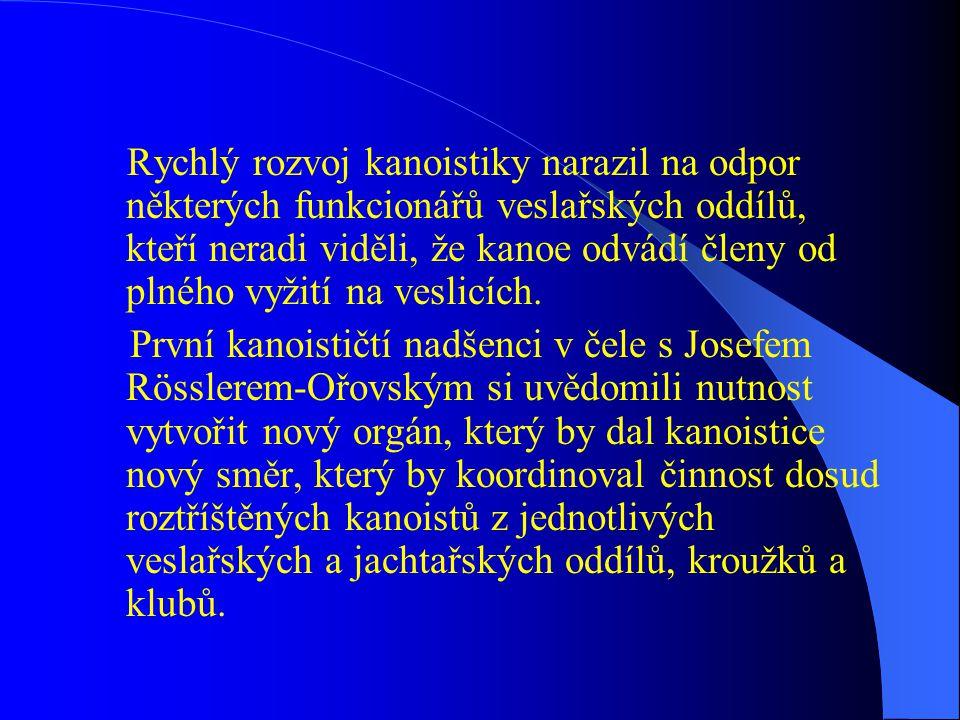 Vznik svazu kanoistů království Českého  12.října 1913 se v Praze uskutečnily 1.
