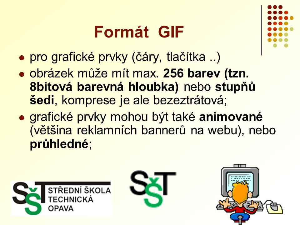  Microsoft Windows Bitmap  typický formát pro většinou aplikací ve Windows (např.
