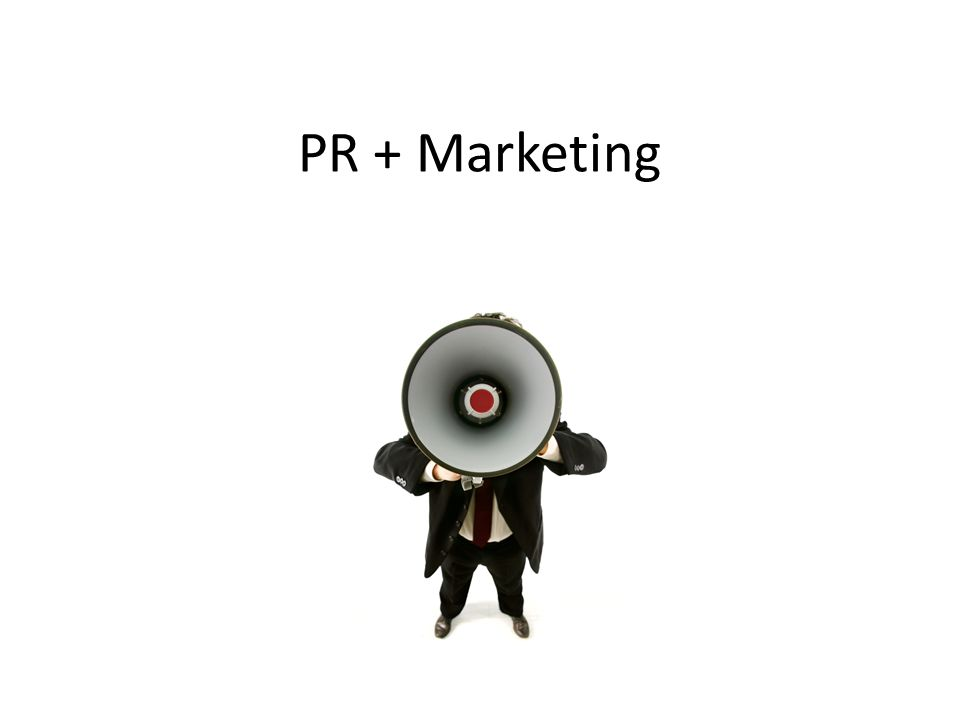PR + Marketing