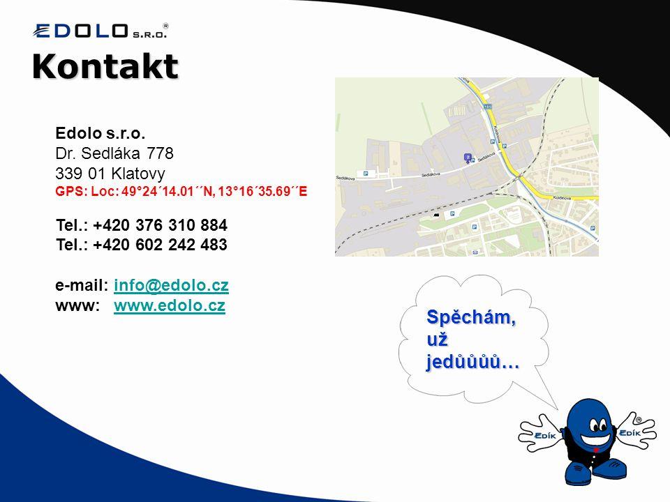 Kontakt Edolo s.r.o. Dr. Sedláka 778 339 01 Klatovy GPS: Loc: 49°24´14.01´´N, 13°16´35.69´´E Tel.: +420 376 310 884 Tel.: +420 602 242 483 e-mail: inf
