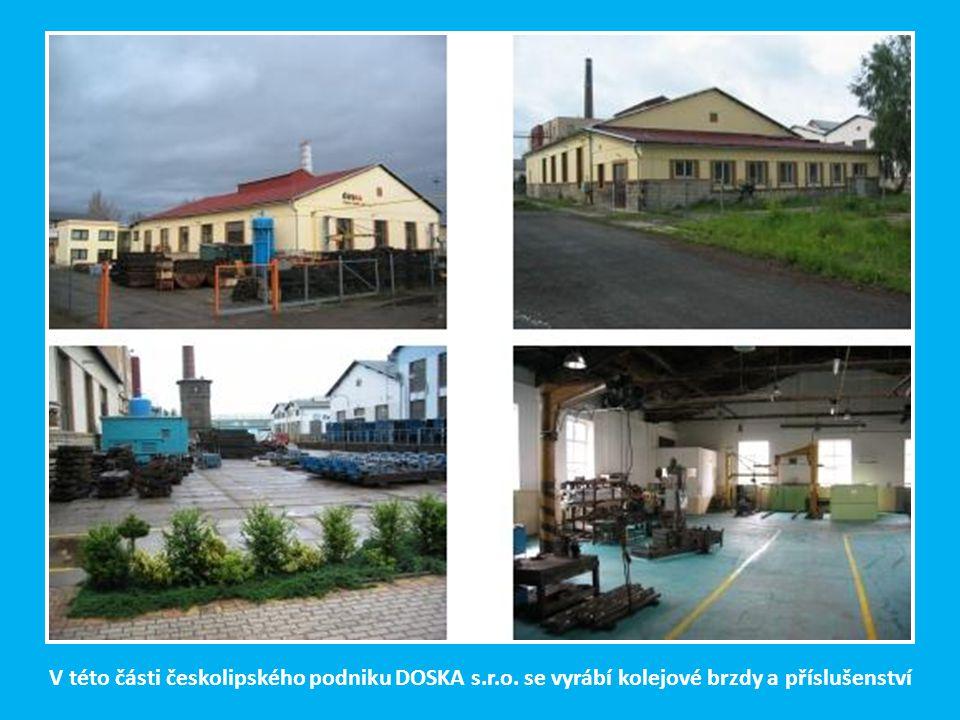 V r. 1992 byly ŽOS v České Lípě zrušeny a převedeny na s.r.o. DOSKA. Kolejové brzdy včetně příslušenství zůstaly nadále nosným programem nové firmy a