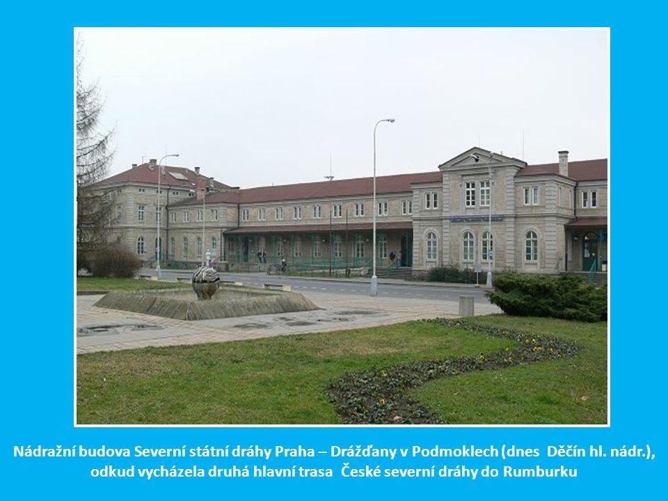 Druhá hlavní páteřní větev České severní dráhy podmokly - Rumburk