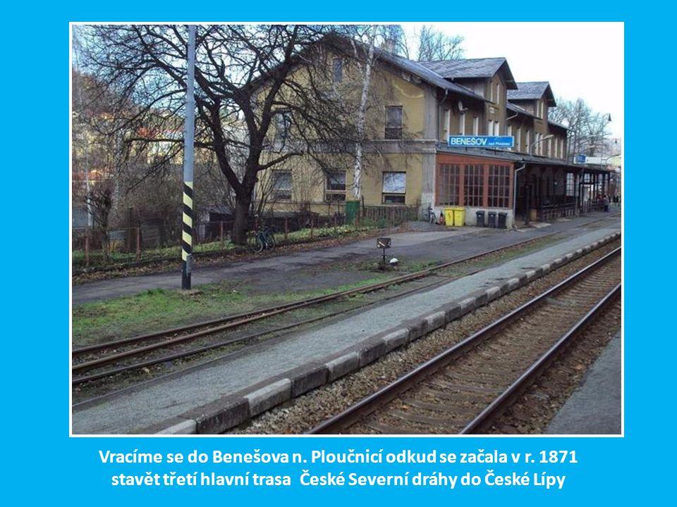 Třetí hlavní větev české severní dráhy Benešov n. Ploučnicí – Česká lípa