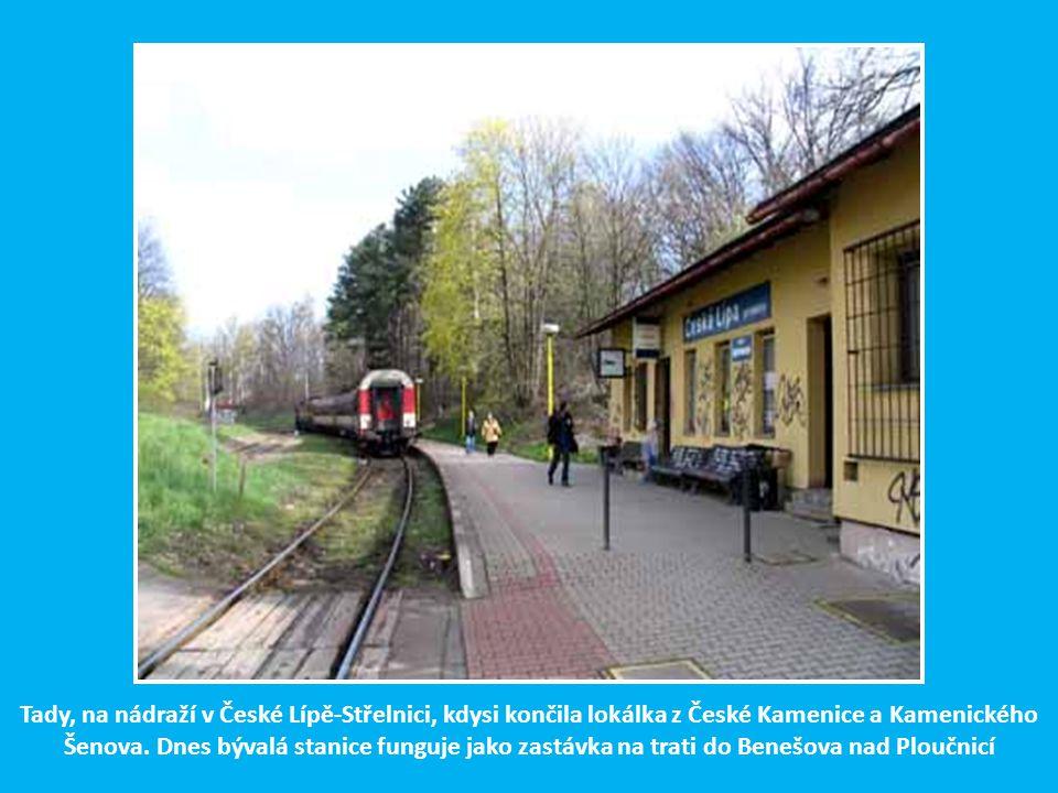 To není t a n k o d r o m. Tady do roku 1997 jezdívaly nákladní vlaky se sklářskou surovinou do Kamenického Šenova a zpět do České Lípy se sklářskými
