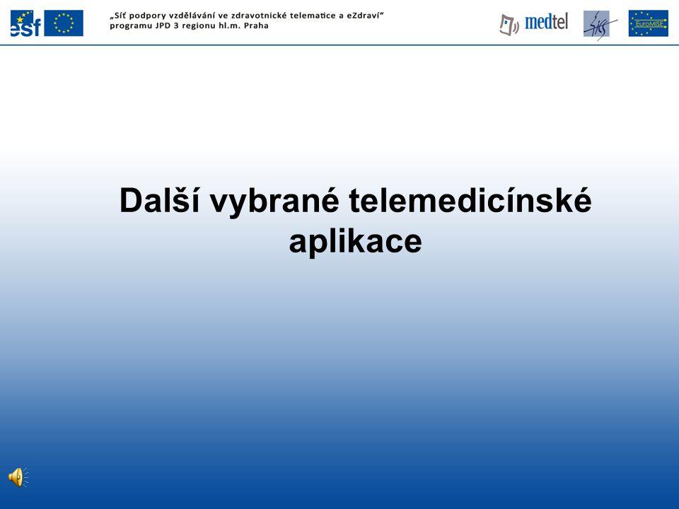 Další vybrané telemedicínské aplikace