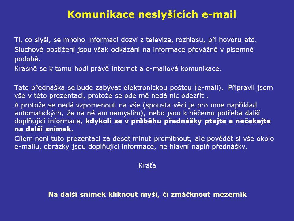 Nevyžádaná pošta - spam Co je to spam a jak funguje 2.