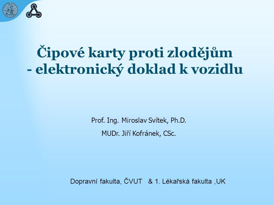 Čipové karty proti zlodějům - elektronický doklad k vozidlu Prof.