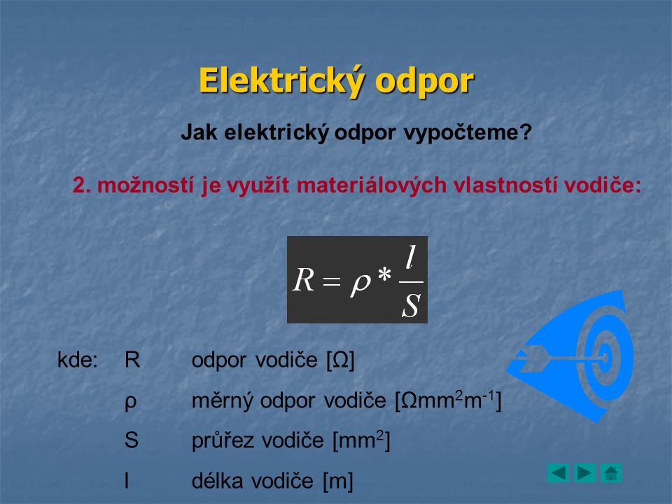 Elektrický odpor Jak elektrický odpor vypočteme.2.