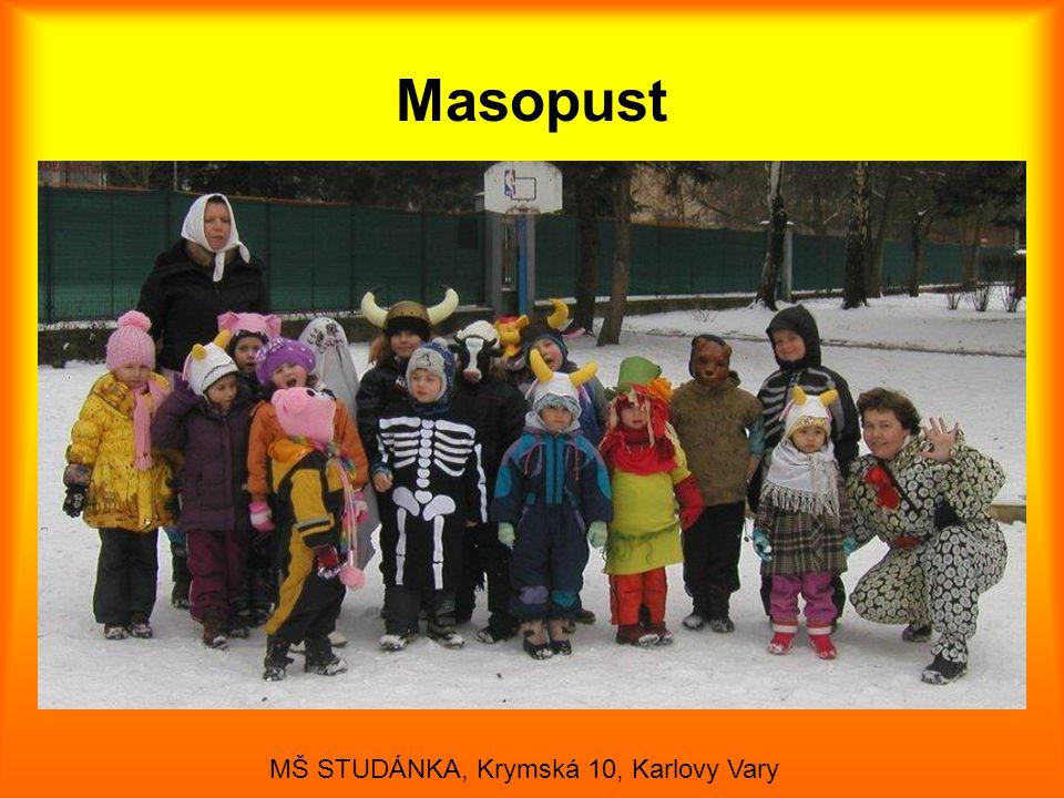 Masopust MŠ STUDÁNKA, Krymská 10, Karlovy Vary