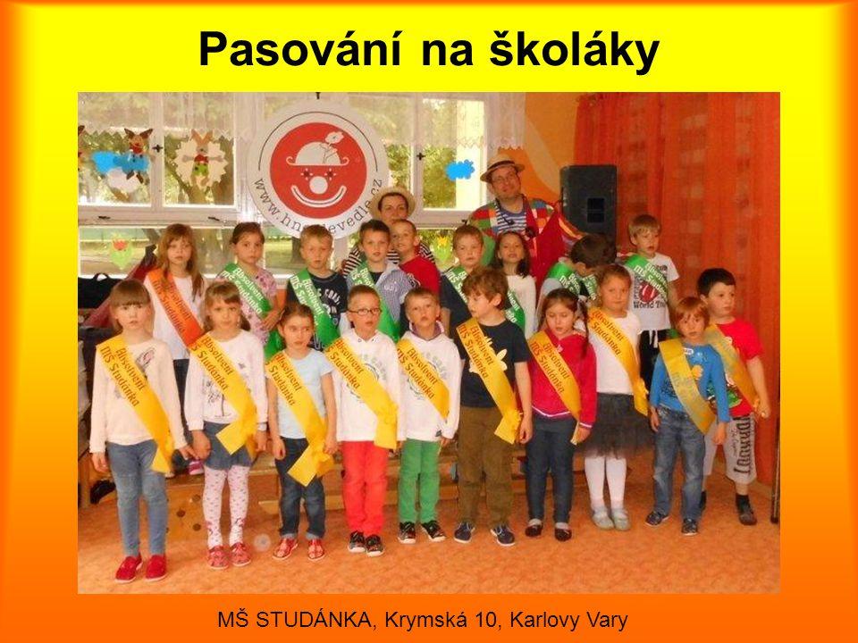 Pasování na školáky MŠ STUDÁNKA, Krymská 10, Karlovy Vary