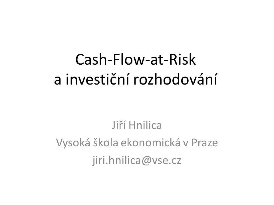 Cash-Flow-at-Risk (CaR) • Metodika CorporateMetrics finanční skupiny RiskMetrics – aplikace metodiky VaR na nefinanční situace (www.riskmetrics.com).