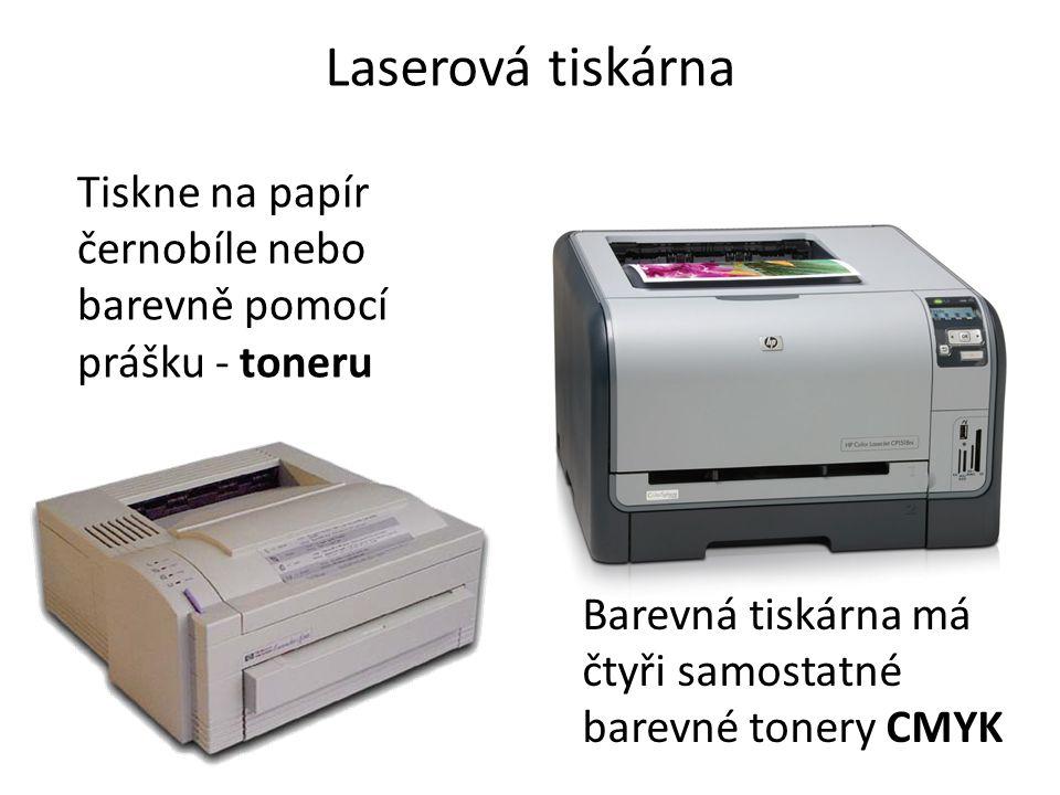 Laserová tiskárna Tiskne na papír černobíle nebo barevně pomocí prášku - toneru Barevná tiskárna má čtyři samostatné barevné tonery CMYK