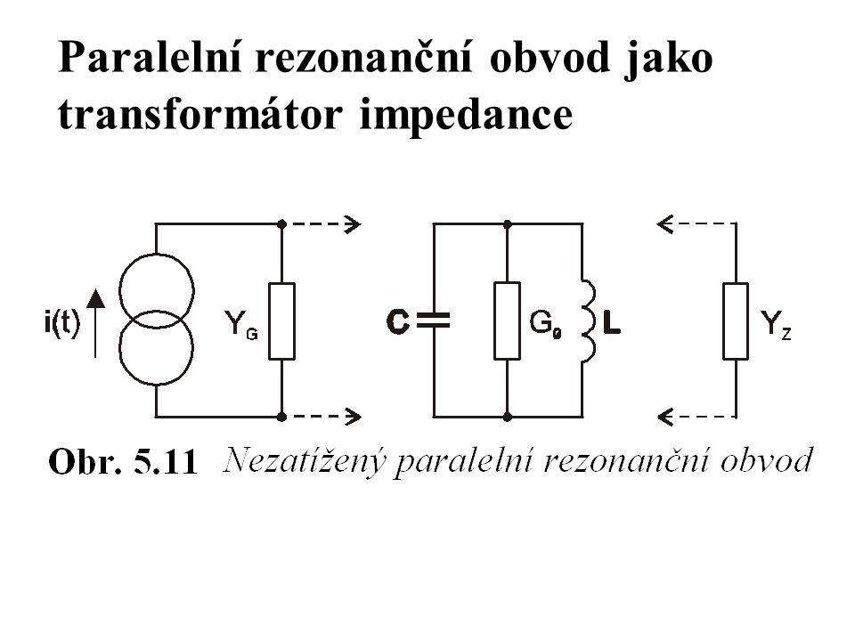 Paralelní rezonanční obvod jako transformátor impedance